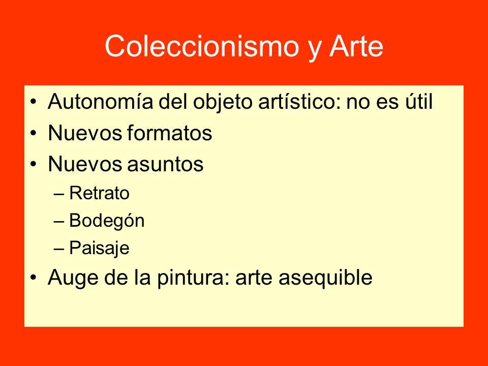 Coleccionismo y Arte Autonomía del objeto artístico: no es útil