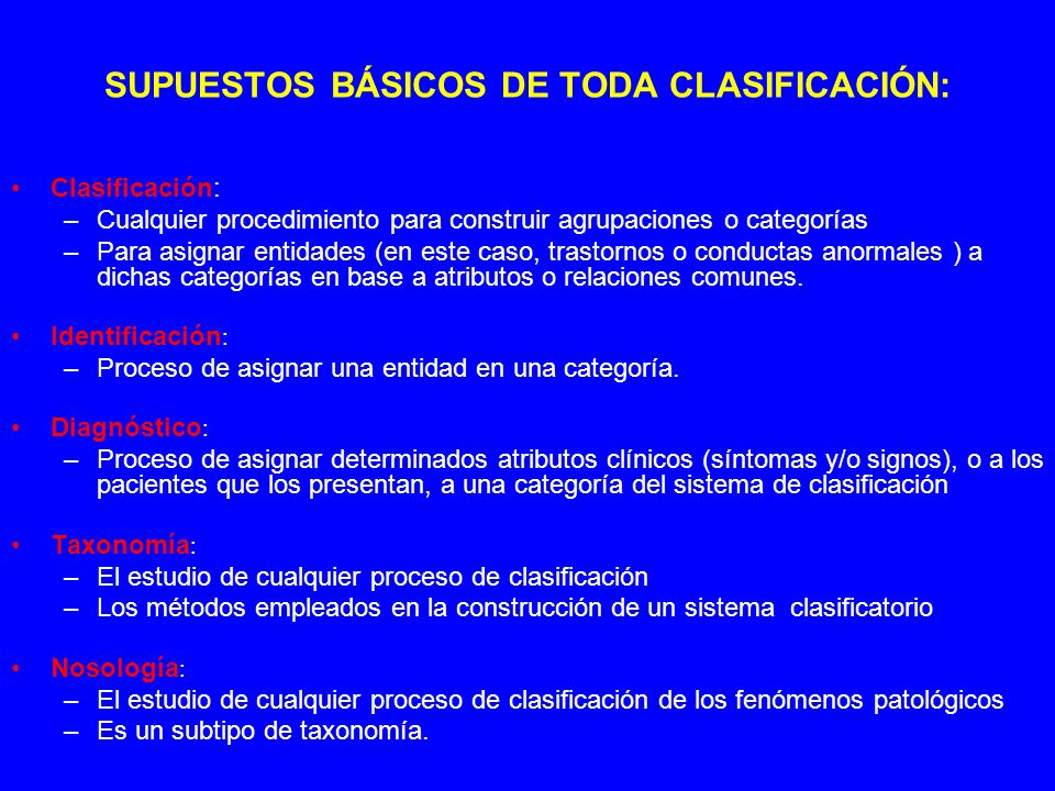SUPUESTOS BÁSICOS DE TODA CLASIFICACIÓN: