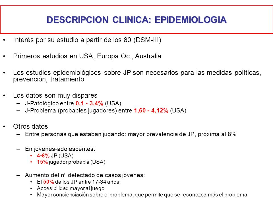 DESCRIPCION CLINICA: EPIDEMIOLOGIA