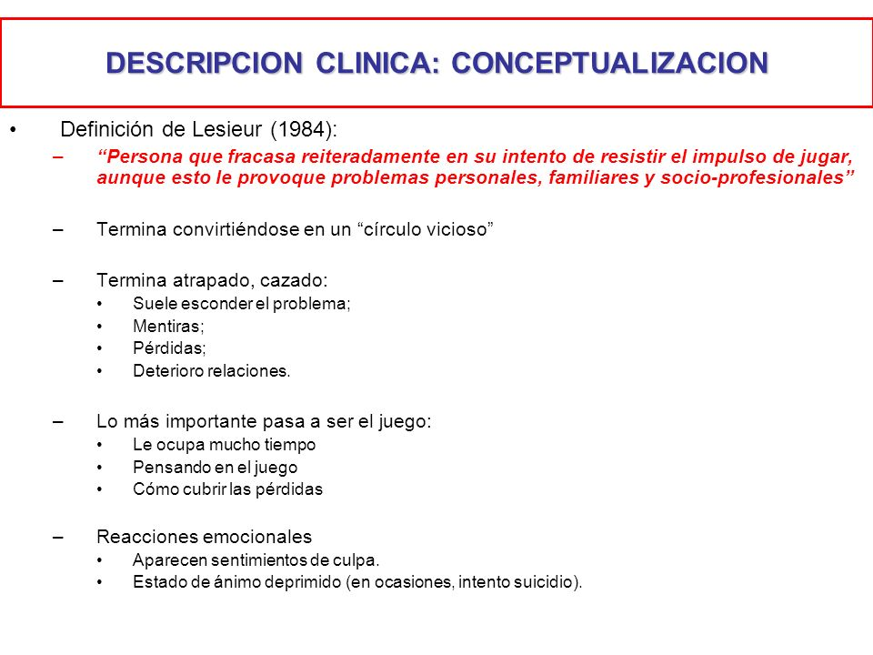 DESCRIPCION CLINICA: CONCEPTUALIZACION