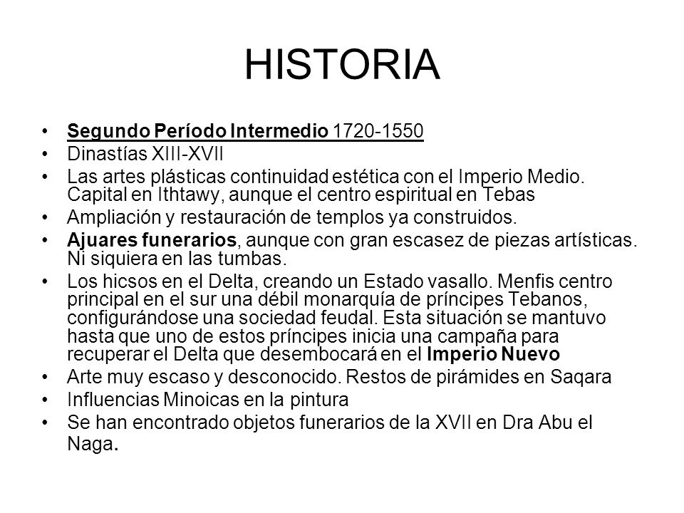 HISTORIA Segundo Período Intermedio 1720-1550 Dinastías XIII-XVII