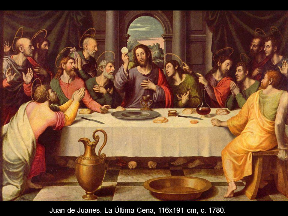 Juan de Juanes. La Última Cena, 116x191 cm, c. 1780.