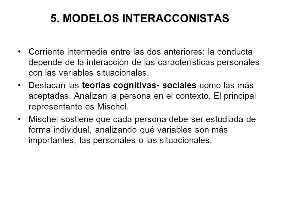 5. MODELOS INTERACCONISTAS