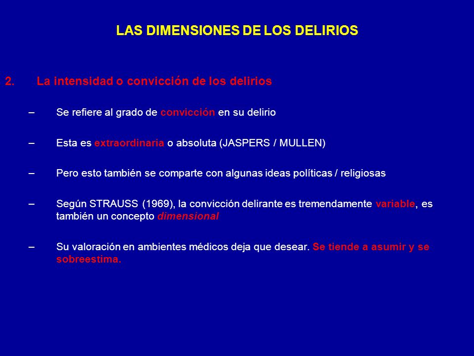 LAS DIMENSIONES DE LOS DELIRIOS