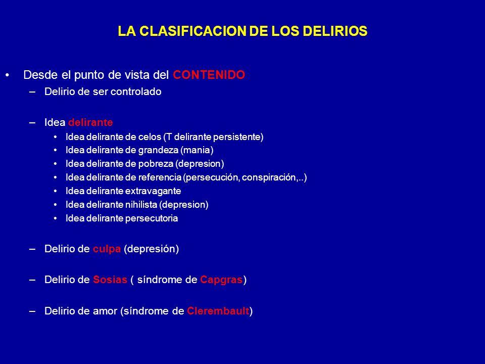 LA CLASIFICACION DE LOS DELIRIOS