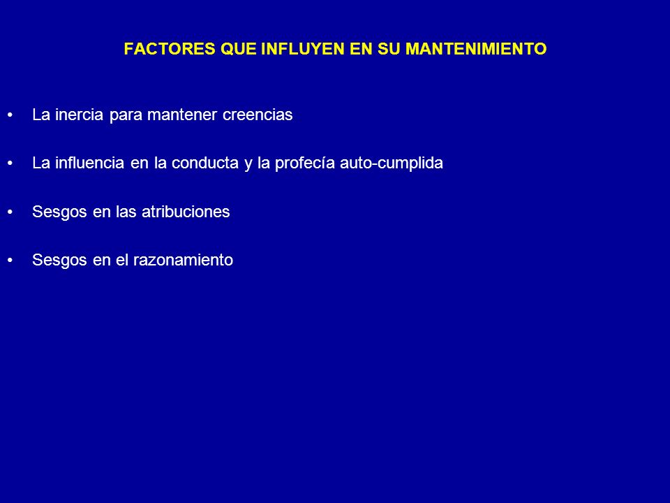FACTORES QUE INFLUYEN EN SU MANTENIMIENTO