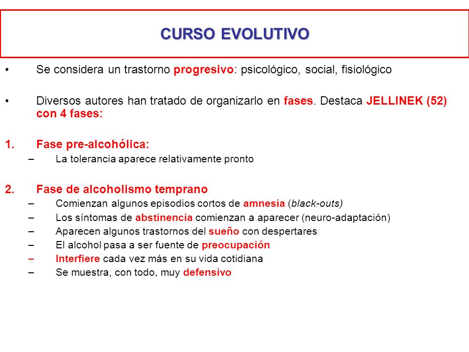 CURSO EVOLUTIVOSe considera un trastorno progresivo: psicológico, social, fisiológico.