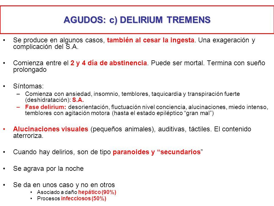 AGUDOS: c) DELIRIUM TREMENS