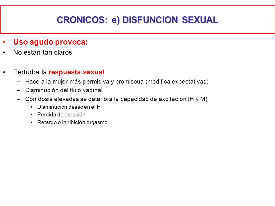 CRONICOS: e) DISFUNCION SEXUAL