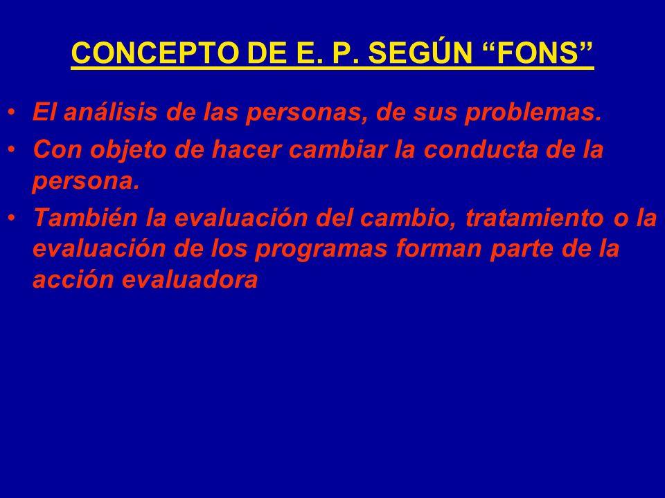 CONCEPTO DE E. P. SEGÚN FONS