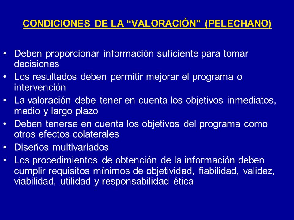 CONDICIONES DE LA VALORACIÓN (PELECHANO)