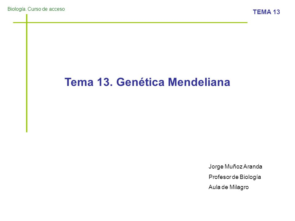 Tema 13. Genética Mendeliana