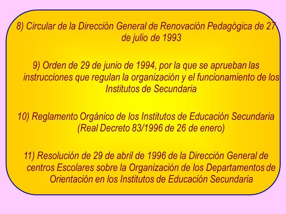 8) Circular de la Dirección General de Renovación Pedagógica de 27 de julio de 1993