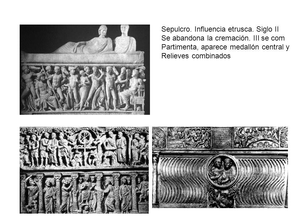 Sepulcro. Influencia etrusca. Siglo II