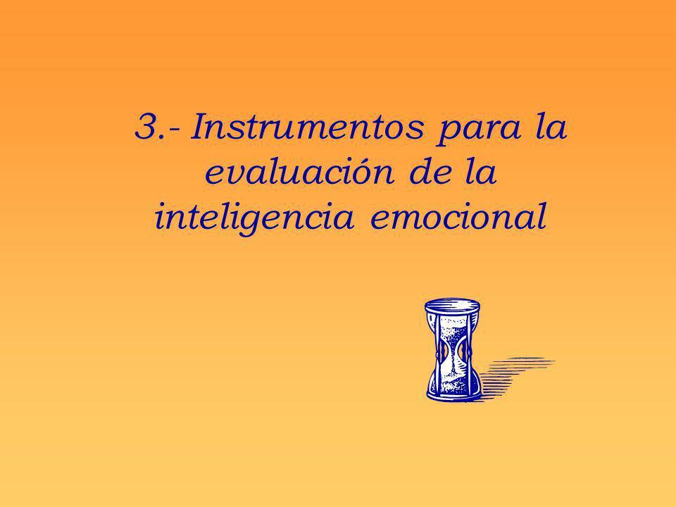 3.- Instrumentos para la evaluación de la inteligencia emocional