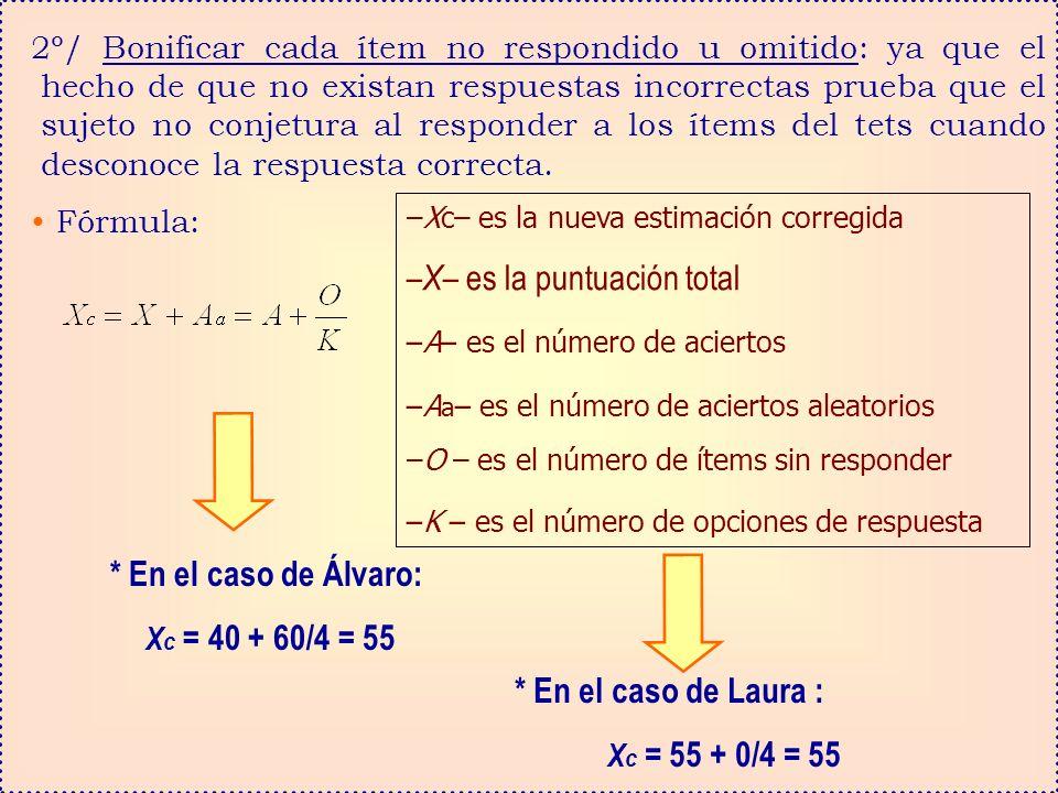 * En el caso de Álvaro: Xc = 40 + 60/4 = 55