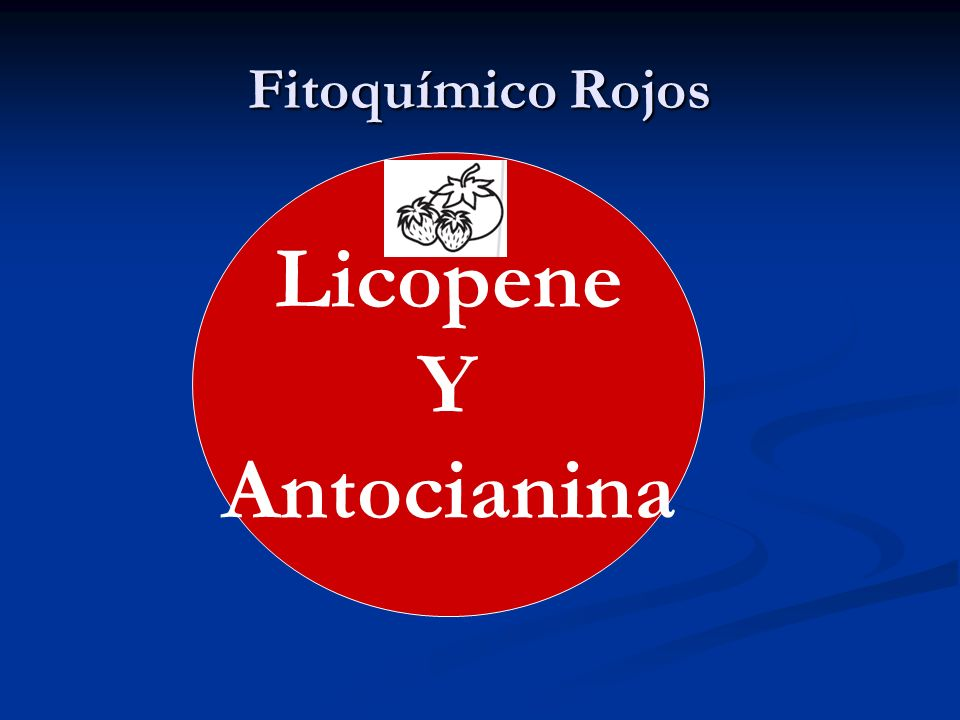 Licopene Y Antocianina