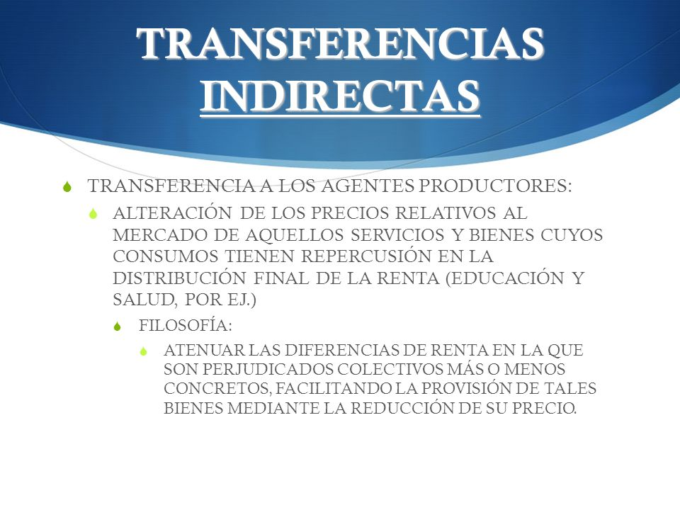TRANSFERENCIAS INDIRECTAS