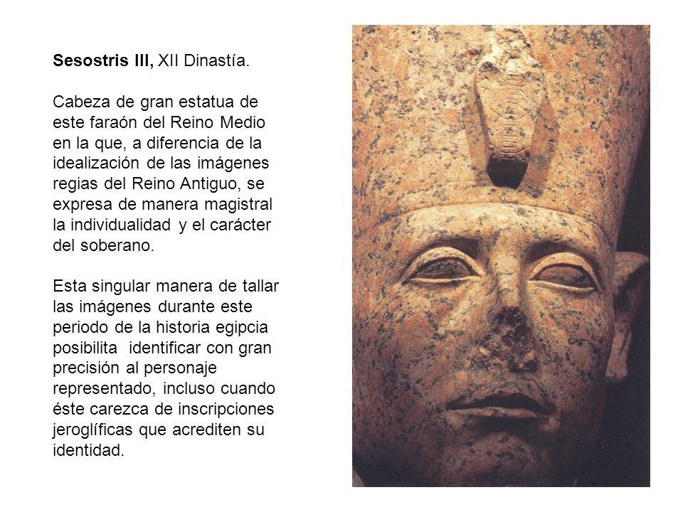 Sesostris III, XII Dinastía.