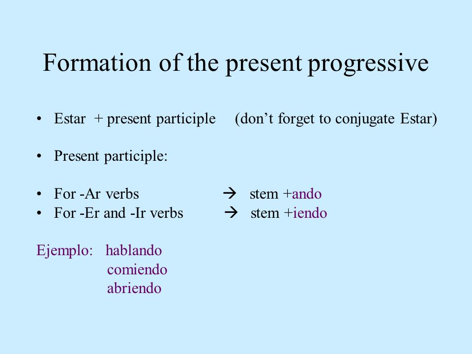 Formation of the present progressive