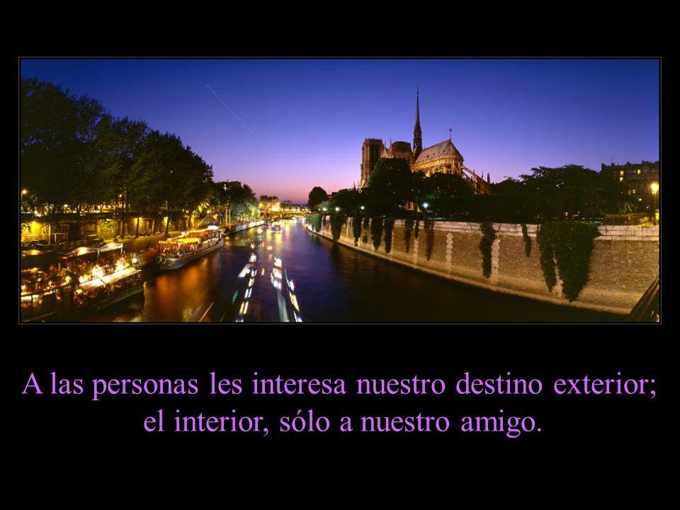 A las personas les interesa nuestro destino exterior;