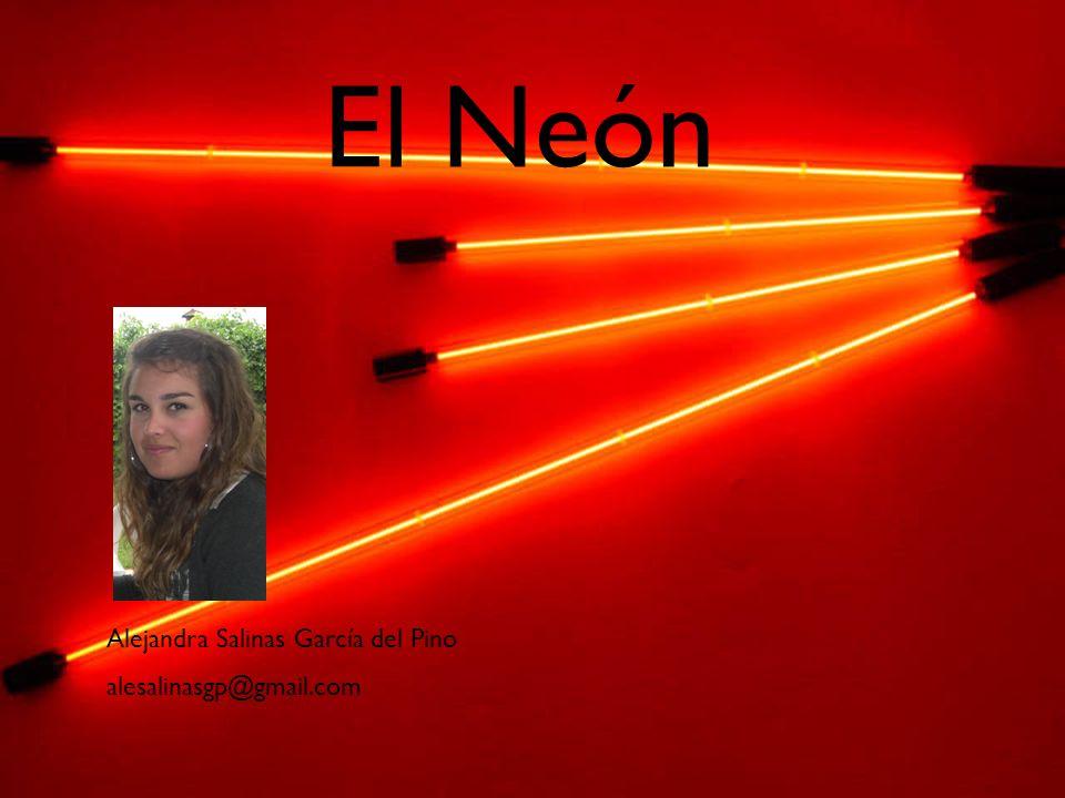 El Neón Alejandra Salinas García del Pino alesalinasgp@gmail.com