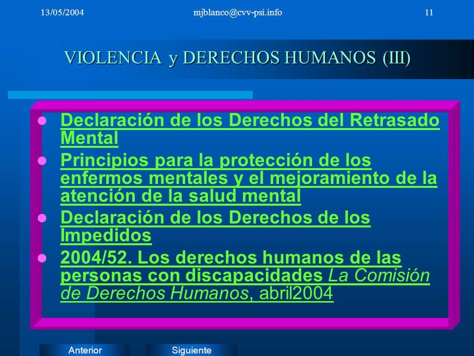 VIOLENCIA y DERECHOS HUMANOS (III)