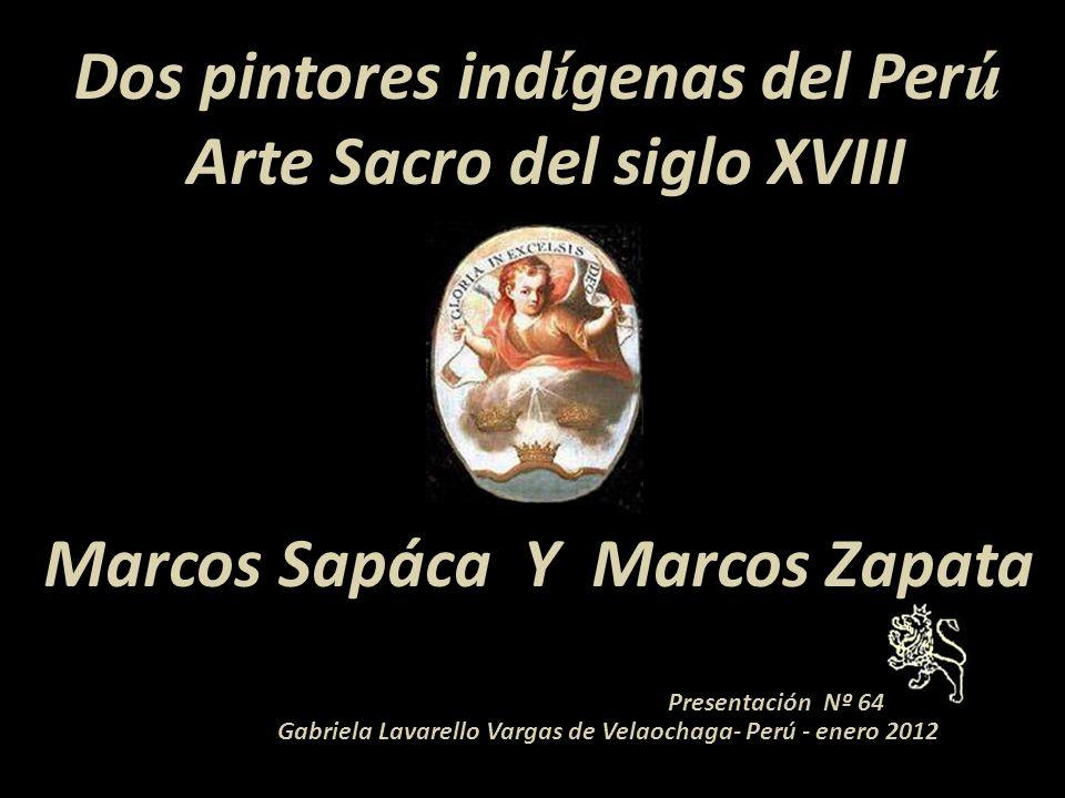 Dos pintores indígenas del Perú Arte Sacro del siglo XVIII