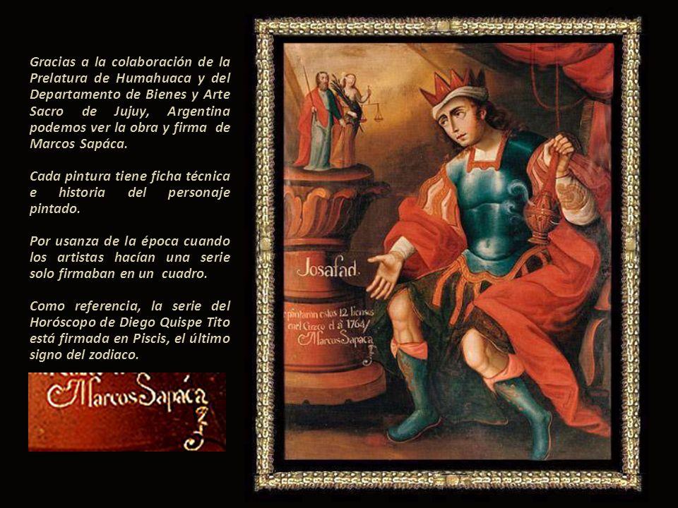 Gracias a la colaboración de la Prelatura de Humahuaca y del Departamento de Bienes y Arte Sacro de Jujuy, Argentina podemos ver la obra y firma de Marcos Sapáca.