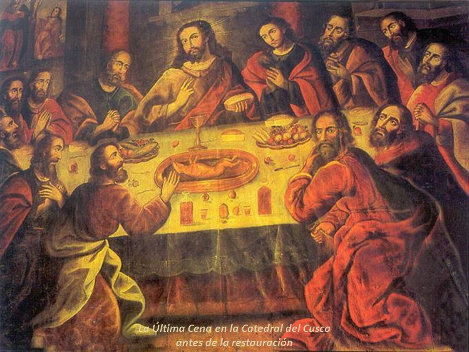 La Última Cena en la Catedral del Cusco antes de la restauración