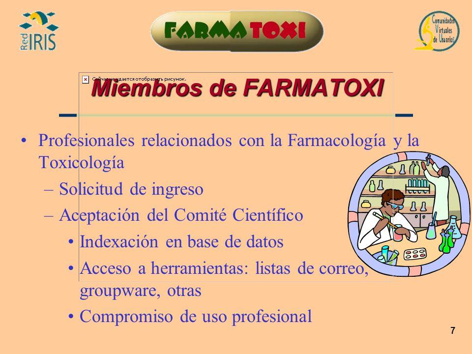 Miembros de FARMATOXIProfesionales relacionados con la Farmacología y la Toxicología. Solicitud de ingreso.