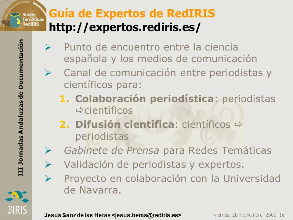 Guía de Expertos de RedIRIS http://expertos.rediris.es/