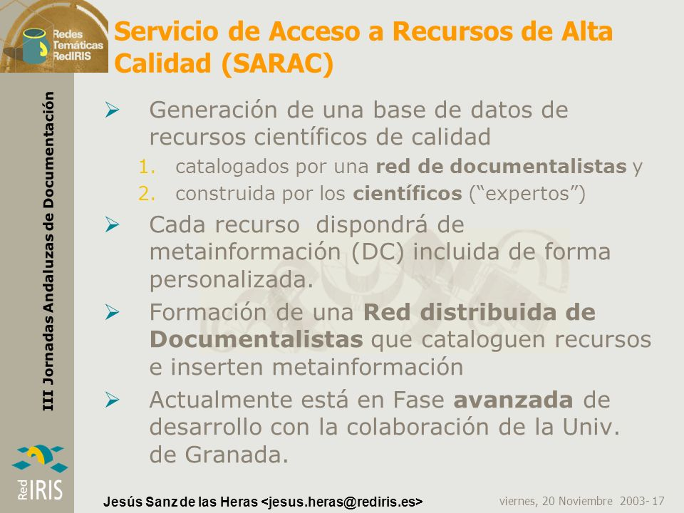 Servicio de Acceso a Recursos de Alta Calidad (SARAC)