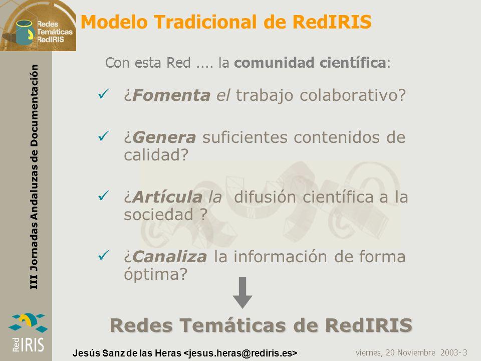 Modelo Tradicional de RedIRIS
