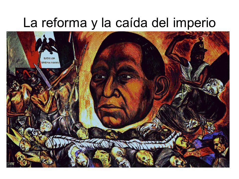 La reforma y la caída del imperio