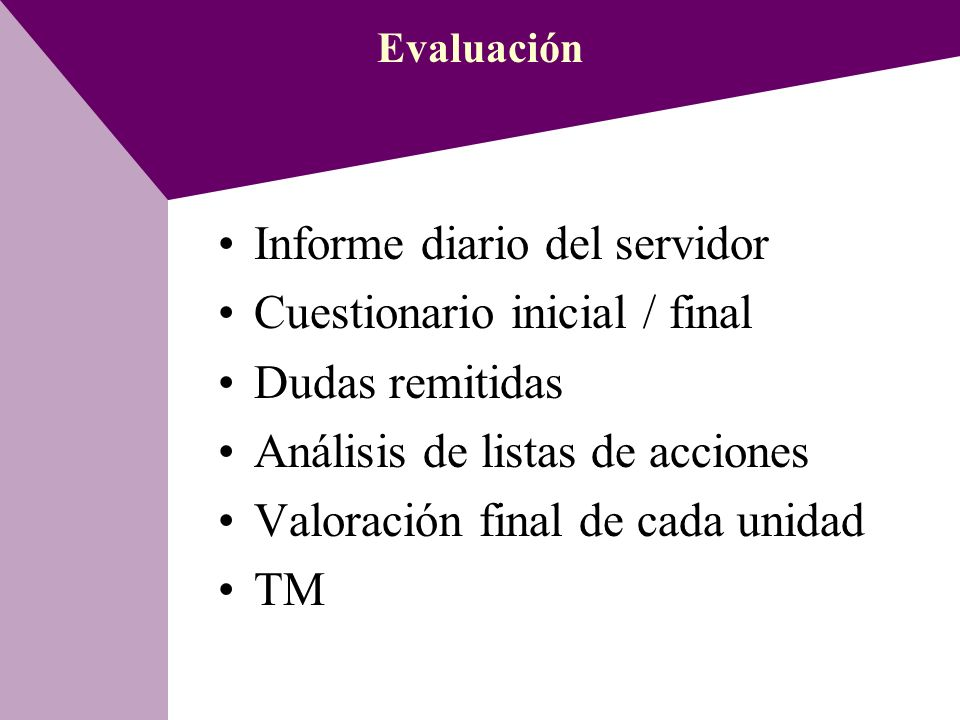 Informe diario del servidor Cuestionario inicial / final