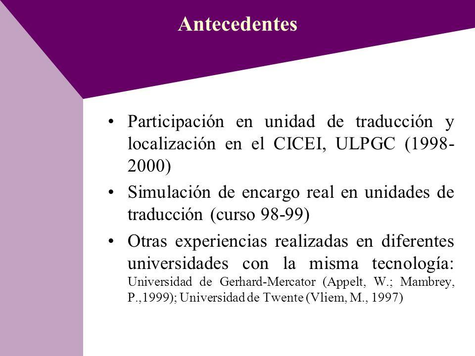 Antecedentes Participación en unidad de traducción y localización en el CICEI, ULPGC (1998-2000)