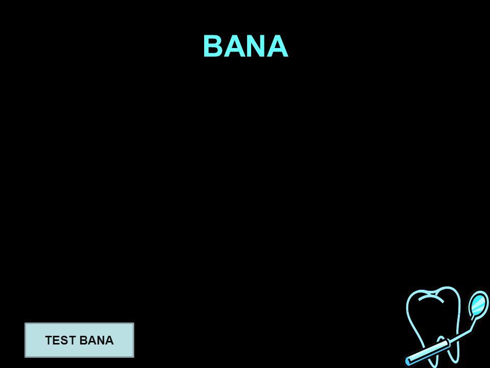 BANA TEST BANA