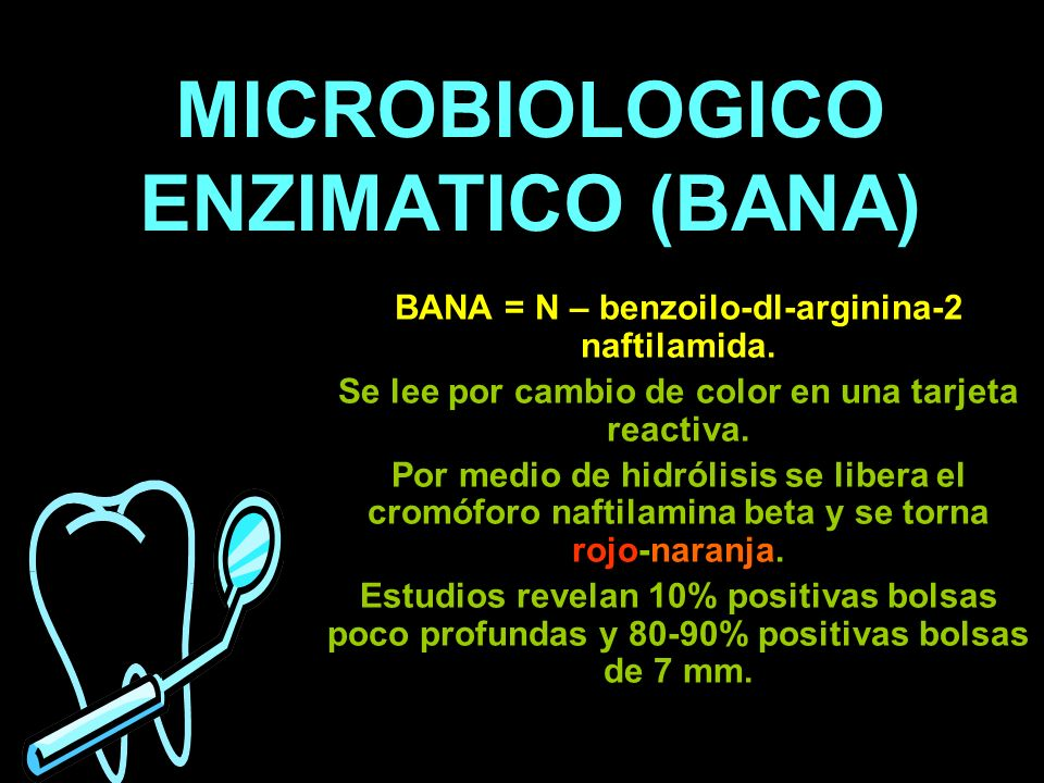 MICROBIOLOGICO ENZIMATICO (BANA)