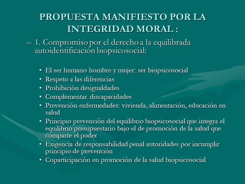 PROPUESTA MANIFIESTO POR LA INTEGRIDAD MORAL :