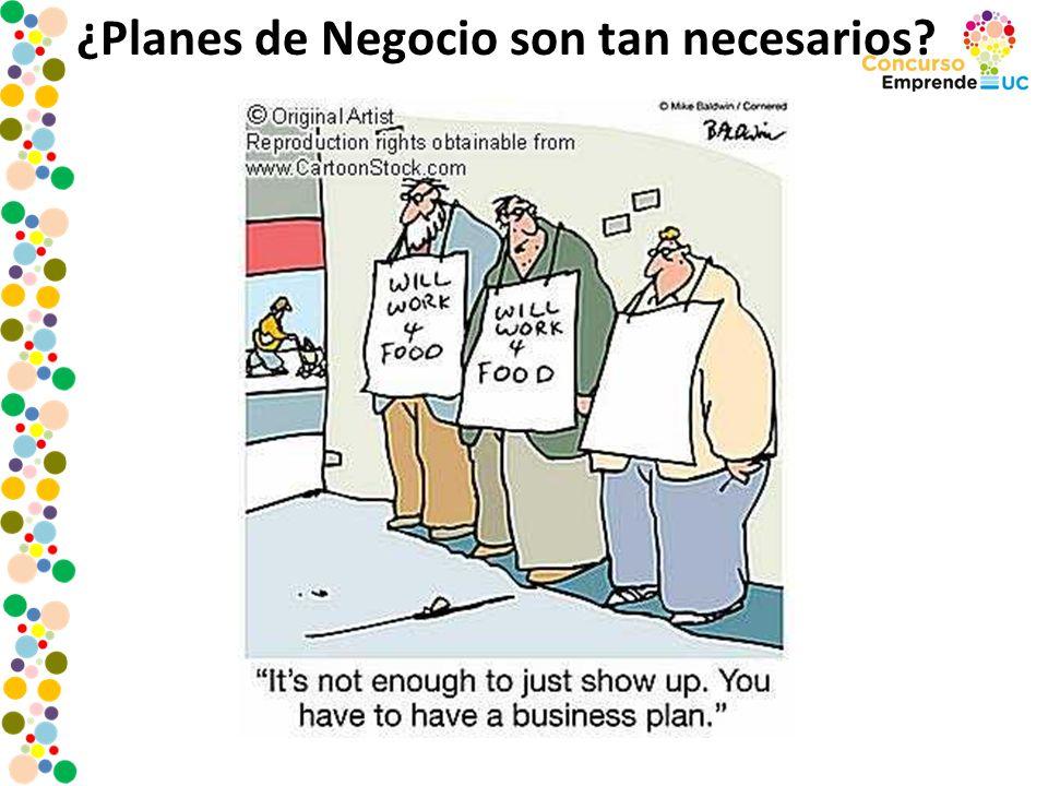 ¿Planes de Negocio son tan necesarios