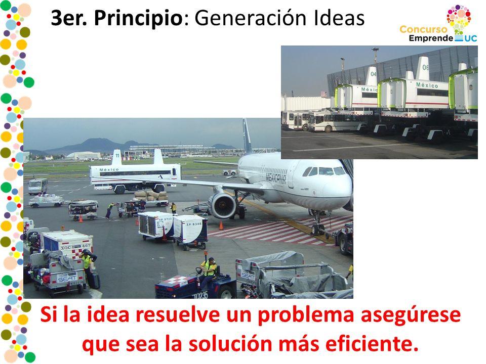 3er. Principio: Generación Ideas