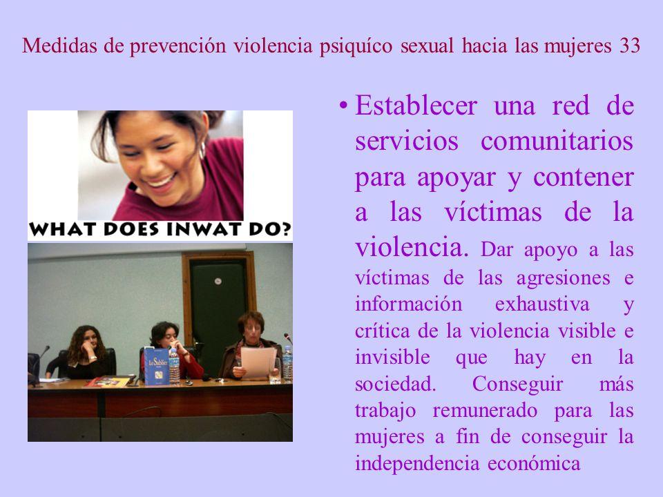 Medidas de prevención violencia psiquíco sexual hacia las mujeres 33
