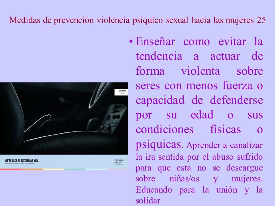 Medidas de prevención violencia psiquíco sexual hacia las mujeres 25