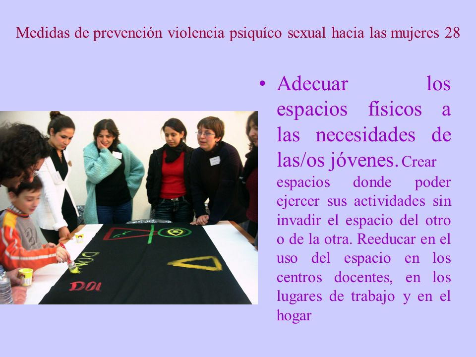 Medidas de prevención violencia psiquíco sexual hacia las mujeres 28