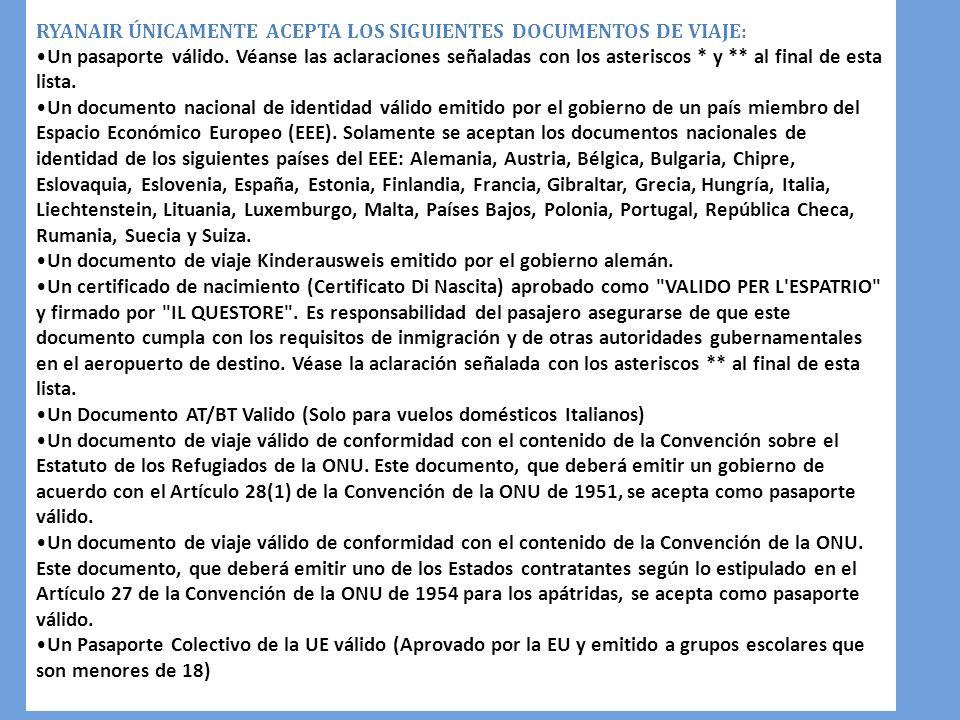 RYANAIR ÚNICAMENTE ACEPTA LOS SIGUIENTES DOCUMENTOS DE VIAJE: