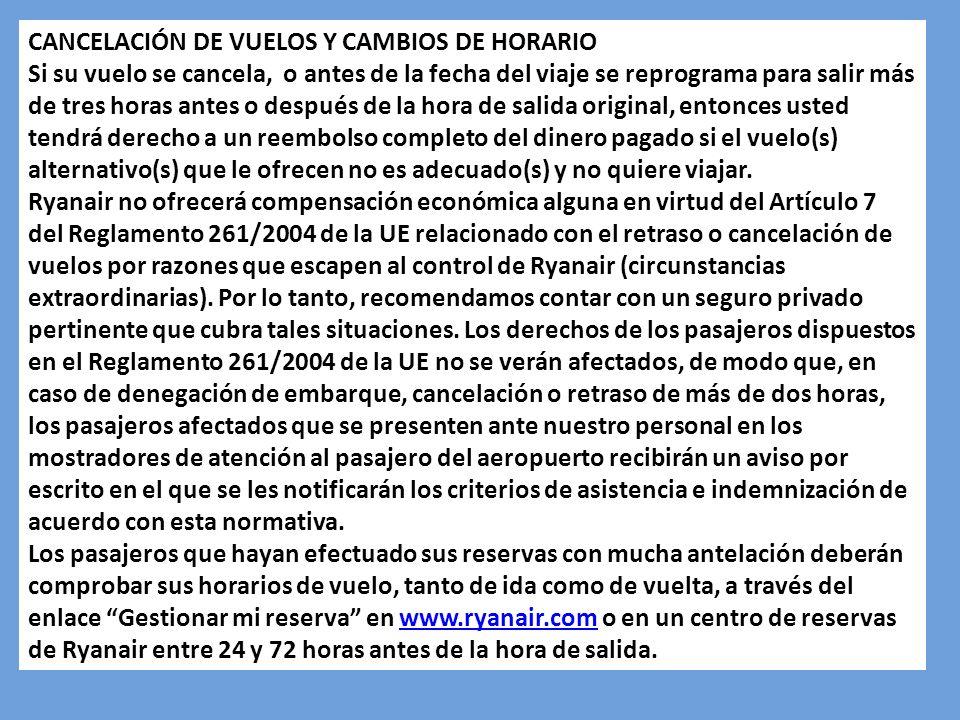 CANCELACIÓN DE VUELOS Y CAMBIOS DE HORARIO