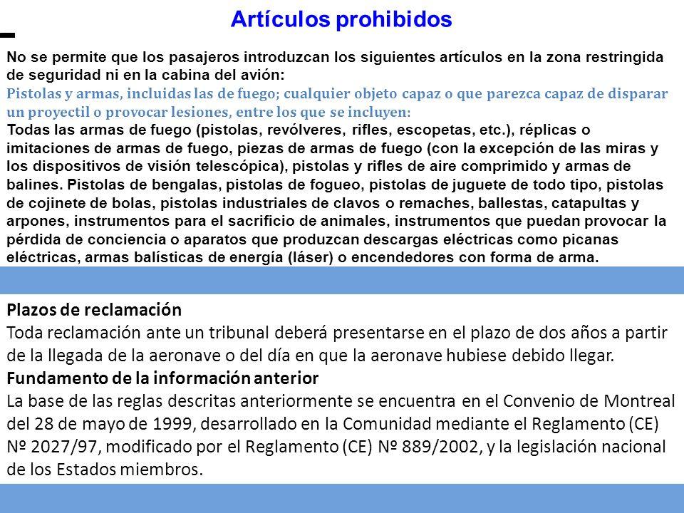 Artículos prohibidos Plazos de reclamación