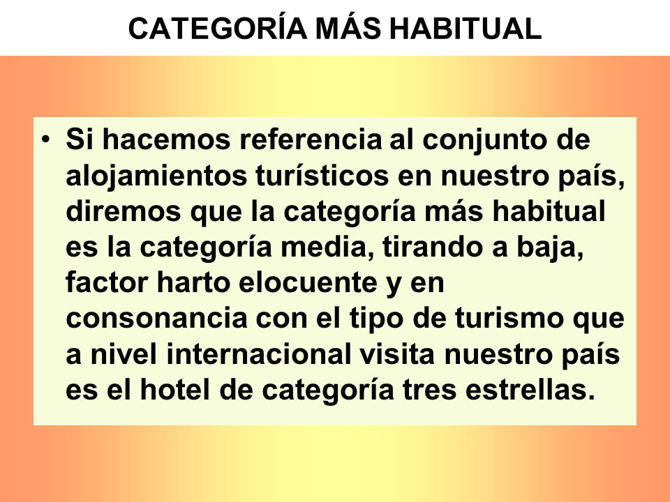 CATEGORÍA MÁS HABITUAL