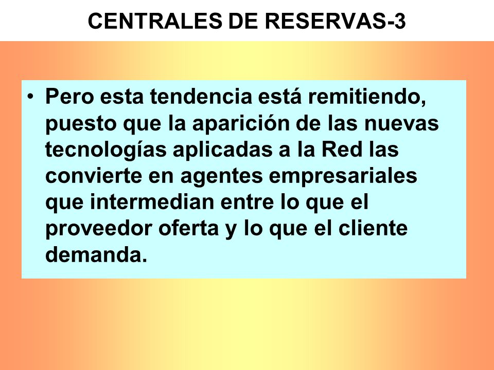 CENTRALES DE RESERVAS-3